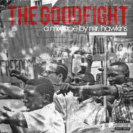 THE GOODFIGHT BY MR HAWKINS MIXTAPE COVER